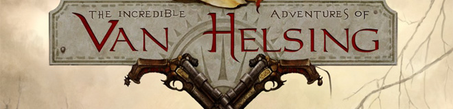Первое геймплейное видео The Incredible Adventures of Van Helsing